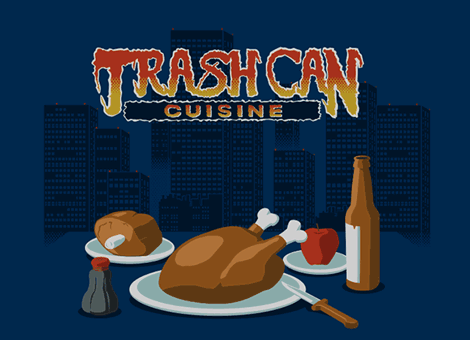 Trash Can Cuisine - click to enlarge
